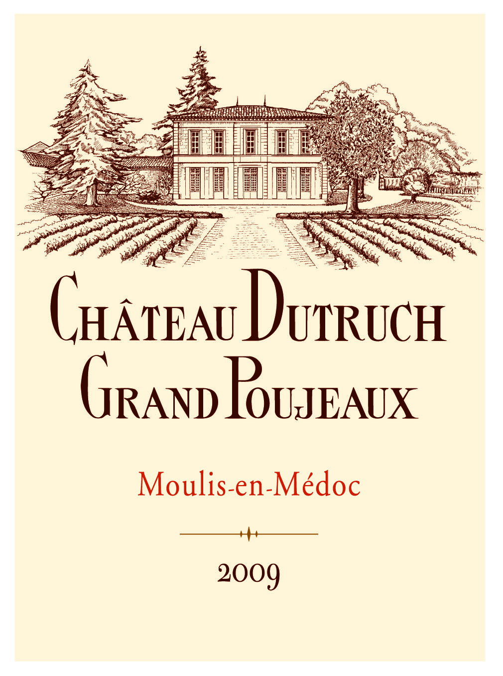 Label - Dutruch Grand Poujeaux 2009