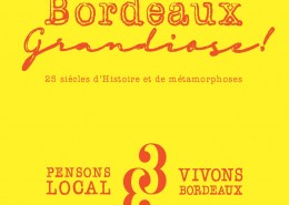 Pensons Local, Pensons Bordeaux - Bx Grandiose