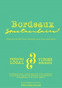 Pensons Local, Pensons Bordeaux - Bx Spectaculaire
